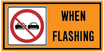 do-not-passing-when-lights-flashing-sign