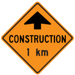 construction-ahead-1km-sign