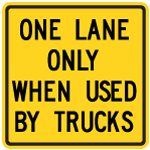 one-lane-only-when-used-by-trucks-sign-Wa-24A